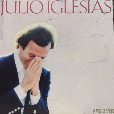 §小宋唱片§ 日版/Julio Iglesias – A Mis 33 Años/二手西洋黑膠