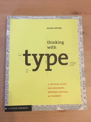 Thinking with Type: A Critical Guide for Designers_圖解設計思考.二手