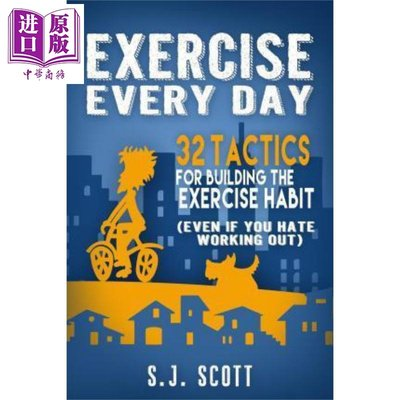 每天練習 英文原版 Exercise Every Day: 32 Tactics for Building the Ex
