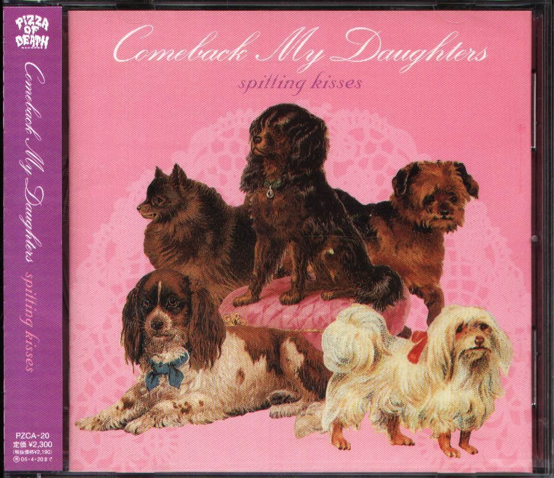 K - COMEBACK MY DAUGHTERS - Spitting Kisses - 日版 - NEW