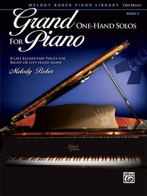 【599免運費】Grand One-Hand Solos for Piano, 3  Alfred 00-39196