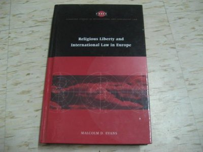 Religious Liberty and International Law in Europe  作者:MALCOLM D. EVANS