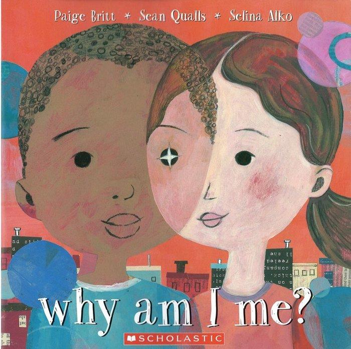 *小貝比的家*WHY AM I ME?/平裝/3~6歲/自我認同