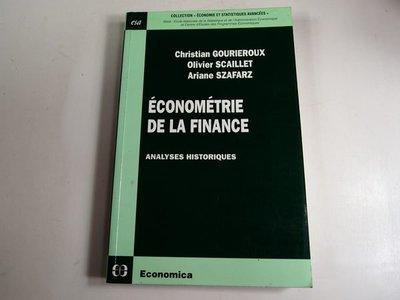 【考試院二手書】《ECONOMETRIE DE LA FINANCE》│ 八成新(32Z21)