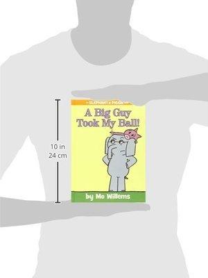英文原版繪本 A Big Guy Took My Ball!(An Elephant and Piggie Book)小