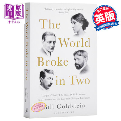 【中商原版】1922年世界一分為二:改變文壇的名家 英文原版 The World Broke in Two Bill Goldstein Bloomsbury
