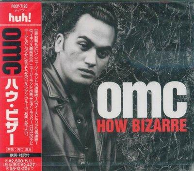 K - OMC - How Bizarre - 日版 - NEW