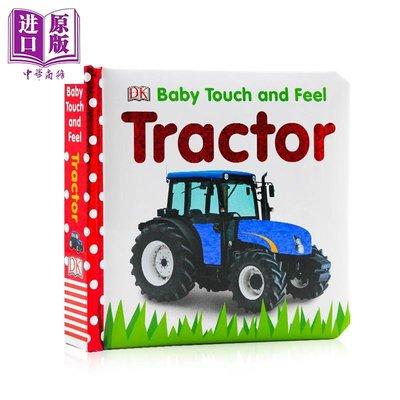 DK觸摸啟蒙 拖拉機 Baby Touch and Feel Tractor 兒童英語啟蒙觸摸紙板書 撕不爛 邊學邊玩