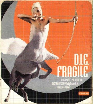 K - D.I.E. - FRAGILE - 日版 DIE