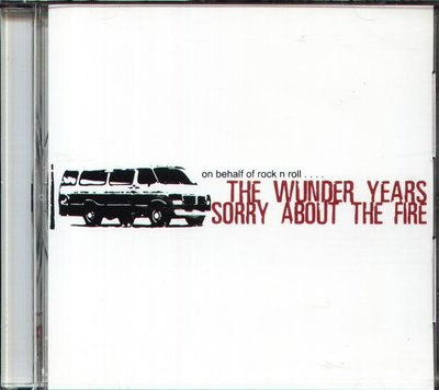 八八 - The Wunder Years Sorry About the Fire - On Behalf of