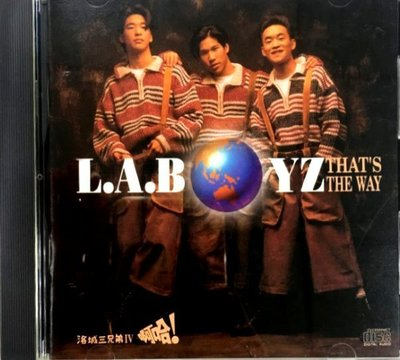LABOYZ洛城三兄弟 / THAT'S THE WAY IV