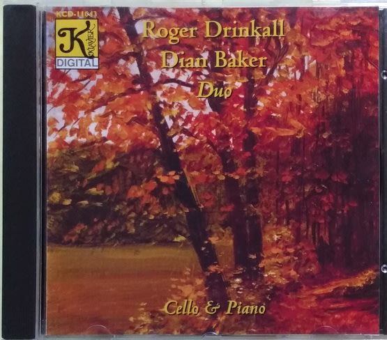 《絕版專賣》Roger Drinkall & Dian Baker 二重奏 / 大提琴小品集 (老K天碟.無IFPI)