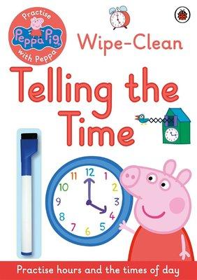 *小貝比的家*WIPE-CLEAN: TELLING THE TIME/平裝/3~6歲