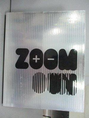 【書寶二手書T8/設計_QAC】Zoom in Zoom out
