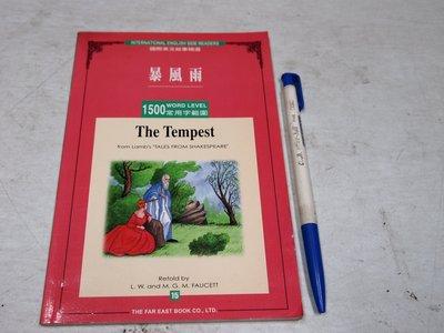【考試院二手書】《The tempest暴風雨》ISBN:9576123844│遠東│L. W│七成新(B11D76)