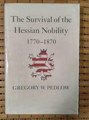 不二書店 The Survival of the Hessian Nobility 1770-1870 精裝