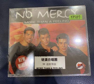 *還有唱片行*NO MERCY / MORE THAN A FEELING 全新 Y9757 (69起拍)