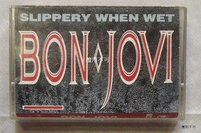Bon Jovi 邦喬飛樂團 Slippery when wet 難以捉摸專輯 卡帶