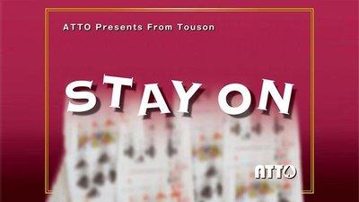【天天魔法】【S1268】正宗原廠~留住~STAY ON by Touson & Katsuya Masuda