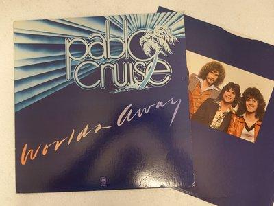 【柯南唱片】 pablo cruise worlds away (巴勃羅 · 克魯斯) >>美版LP