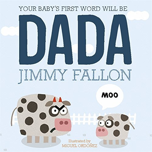 *小貝比的家*YOUR BABYS FIRST WORD WILL BE DADA/平裝/0~2歲/ 父親節