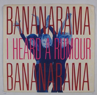 《二手七吋單曲黑膠》Bananarama - I Heard The Rumour