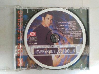 昀嫣音樂(CD95)   (EVERYBODY) GET DOWN GARY VALENCIAND 保存如圖 售出不退