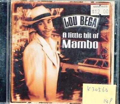 *真音樂* LOU BEGA / A LITTLE BIT OF MAMBO 二手 K30560
