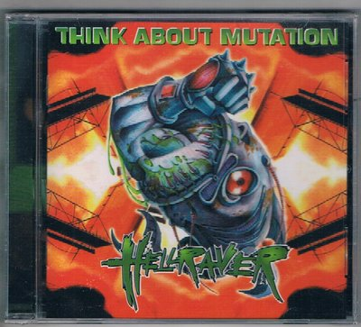[鑫隆音樂]西洋CD-THINK ABOUT MUTATION /HELLRAVER {DY00162}/全新