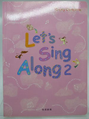 【月界二手書店2】Let's Sing Along 2(絕版)_龍瑛、陳沂嫚、吳薏如_啟思教育出版 〖少年童書〗AKS