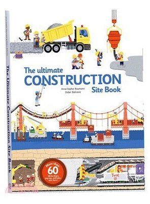The Ultimate Construction Site Book  陸海空 建築 英文版