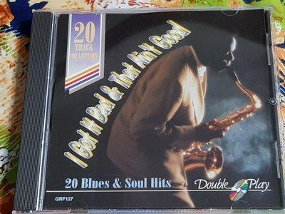 R西洋男(二手CD)I Got it Bad & that aint good 20 blues & soul (字)