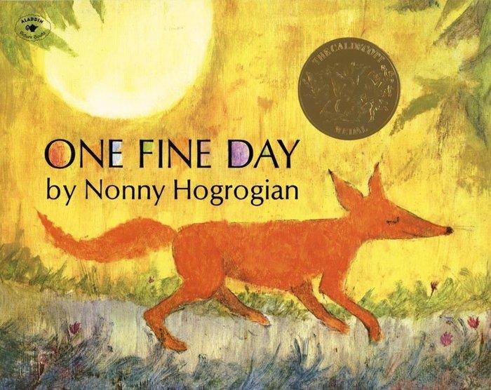 *小貝比的家*ONE FINE DAY (在一個晴朗的日子裡)/平裝書+CD/3~6歲/美國凱迪克金牌獎