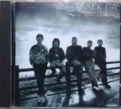 """《絕版專賣》J-WALK (「JAYWALK」) / 13歲  (翻唱「張雨生」""""大海""""的日本老牌樂團) 日本版"""