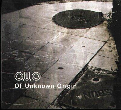K - O.U.O - Of Unknown Origin - 日版  OUO - NEW