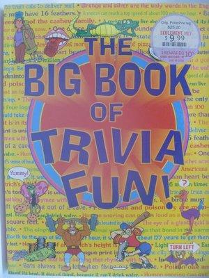 【月界二手書店2】The Big Book of Trivia Fun!_Kidsbooks 〖少年童書〗AEU