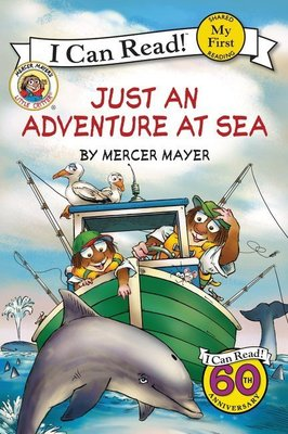 *小貝比的家*LITTLE CRITTER:JUST AN ADVENTURE AT SEA/MY FIRST/3~6歲