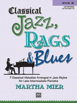 【599免運費】Classical Jazz, Rags & Blues, Book 4 Alfred 00-31861