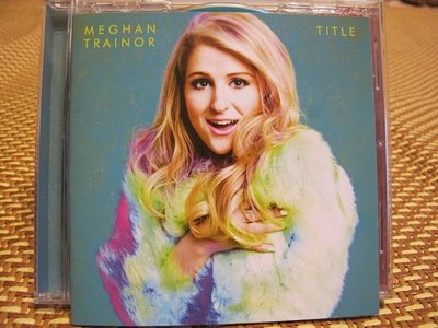 Meghan Trainor 梅根崔娜 Title  All About That Bass