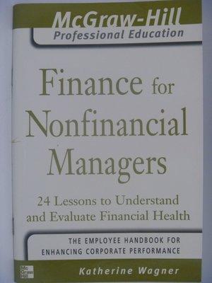 【月界二手書店】Finance For Nonfinancial Managers_Wagner 〖企管〗AKV