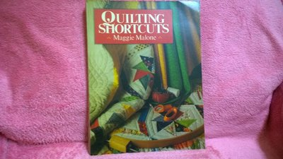 【珍寶二手書齋FB13】QUILTING SHORTCUTS by Maggie Malone