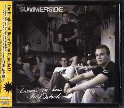 (甲上唱片) Summerside - Lessons on How to Detach - 日盤