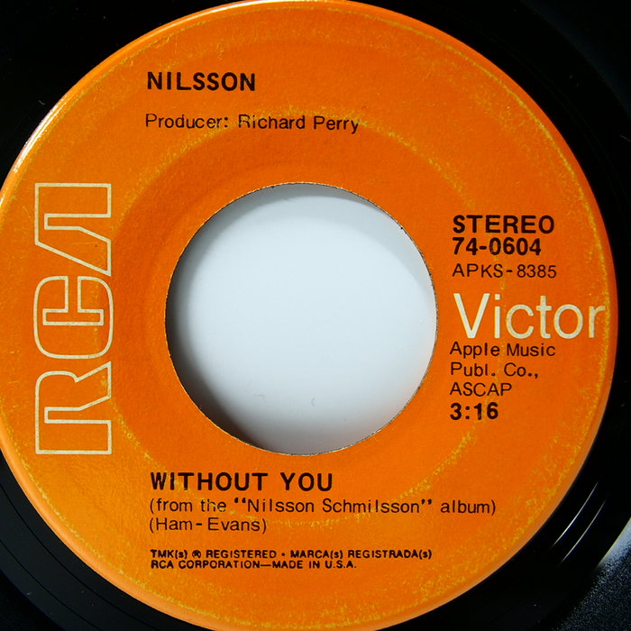 45 rpm 7吋單曲 Nilsson 【Without you】1971 美國RCA