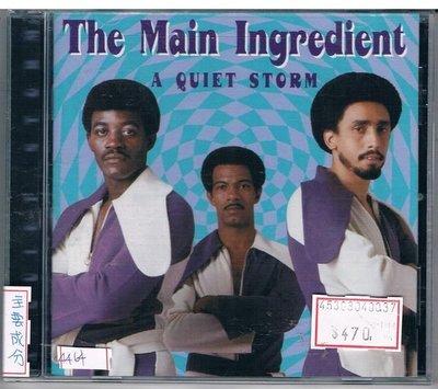 [鑫隆音樂]西洋CD-THE Main Ingredient / A QUIET STORM 原裝進口盤 /全新/免競標