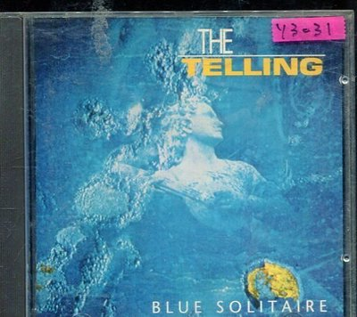 *還有唱片行* THE TELLING / BLUE SOLITAIRE 二手 Y3031