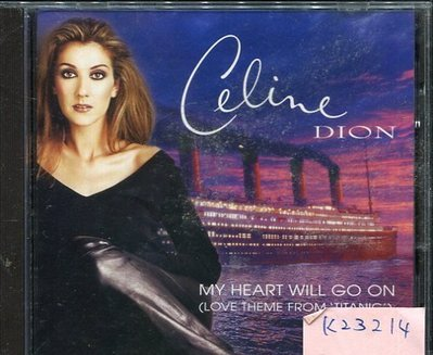 *真音樂* CELINE DION / MY HEART WILL GO ON 二手 K23214