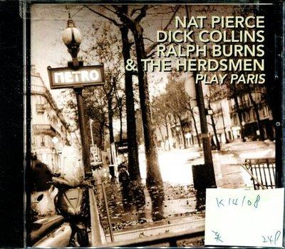 *真音樂* NAT PIERCE DICK COLLINS RALPH BURNS & THE HERDSMEN / PLAY PARIS 美版 二手 K14108