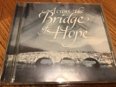 【CD】 Across the Bridge of Hope | In aid of the Omagh Fund