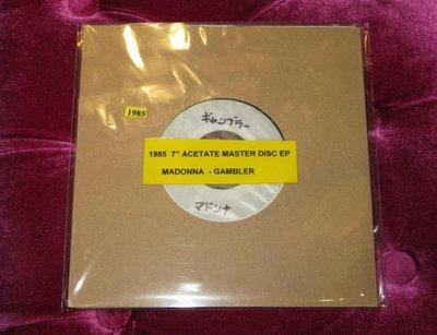 Madonna Craze for you Japanese 45rpm Acetate 只此一張全新Madonna Gambler  日本金屬母盤
