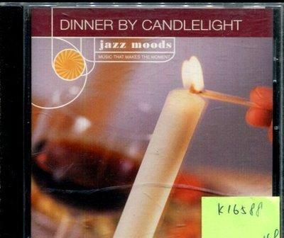 *真音樂* DINNER BY CANDLELIGHT / JAZZ MOODS 二手 K16588